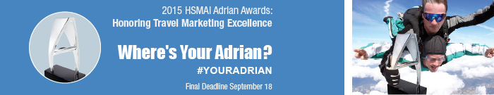 2015 HSMAI Adrian Awards: Honoring Travel Marketing Excellence