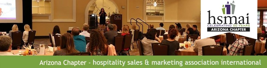 HSMAI Arizona - Hospitality Sales and Marketing Association International, Arizona Chapter